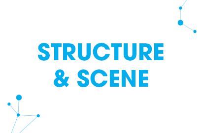 Structure & scènes
