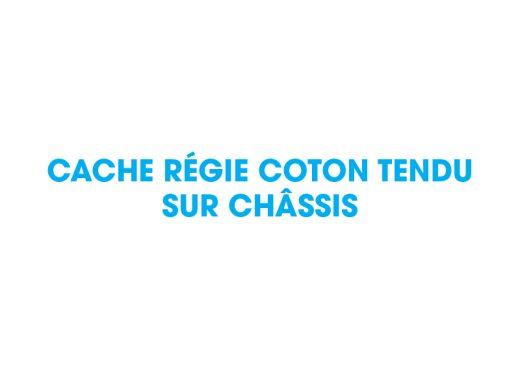 CACHE RÉGIE COTON TENDU SUR CHÂSSIS-aucop-location-mobilier-fabrication-sur-mesure-evenement