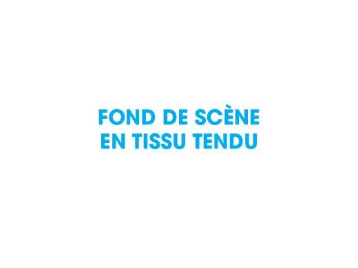 FOND DE SCÈNE EN TISSU TENDU-aucop-evenement-decors-évènementiel-aucop-evenement-decors-évènementiel
