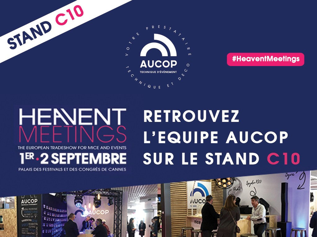 Heavent Meetings '20 - Aucop ---salon---stand-aucop-evenementiel-event-prestataire-technique-et-deco-evenementielle