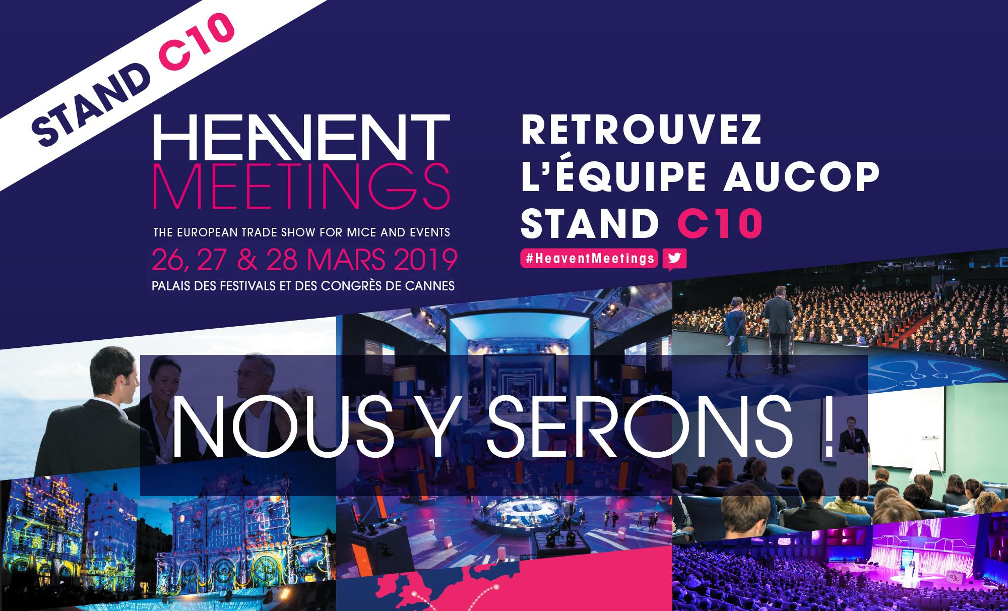 Heavent Meetings-aucop-reseaux sociaux-heavent meetings cannes 2019-salon